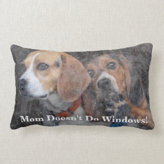 Coussin Rectangle La maman drôle ne fait pas le beagle de Windows