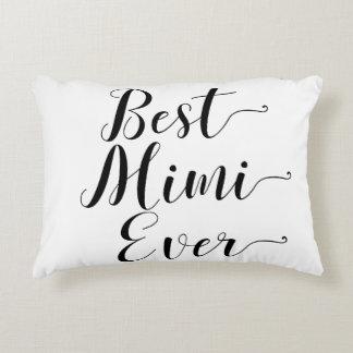 Coussins Décoratifs Meilleur Mimi jamais