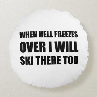 Coussins Ronds L'enfer gèle au-dessus du ski là aussi