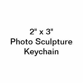 """Coutume 2"""" x 3"""" porte - clé de sculpture en photo porte-clé photo sculpture"""