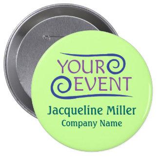 """Coutume 4"""" logo d'événement d'Huge Name Button Pin Badges"""