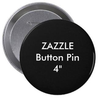 """Coutume vide 4"""" de Zazzle NOIR énorme de Pin de Badges"""