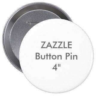 """Coutume vide 4"""" de Zazzle Pin énorme de bouton Badges"""