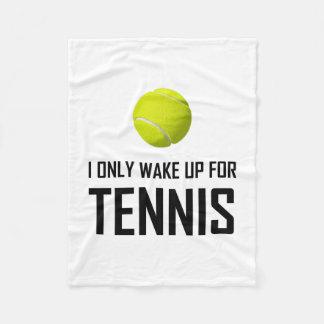 Couverture Polaire Je me réveille seulement pour le tennis