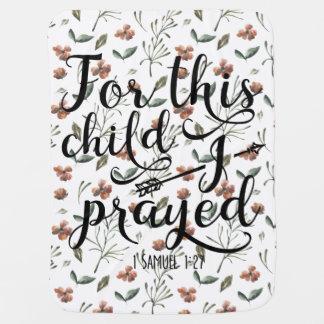 Couverture Pour Bébé Pour cet enfant j'ai prié - le 1:2 de Samuel du