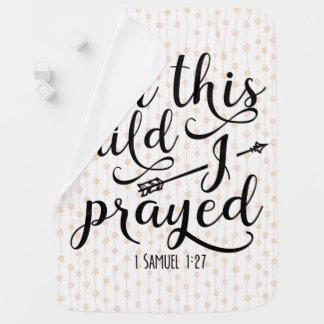 Couverture Pour Bébé Pour cet enfant j'ai prié - le vers de bible