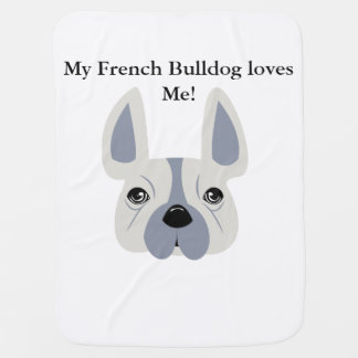 Couvertures Pour Bébé Mon bouledogue français m'aime !