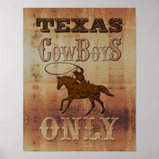 Cowboys de Texas~ seulement Affiche