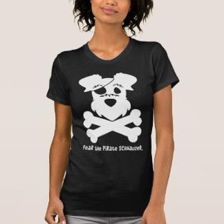 Craignez le Schnauzer de pirate T-shirt