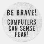 Crainte d'ordinateur autocollant rond
