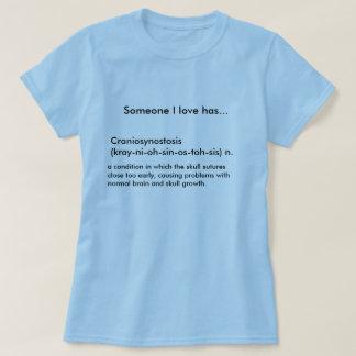 Craniosynostose (kray-Ni-oh-péché-OS-toh-SiS) n…. T-shirt