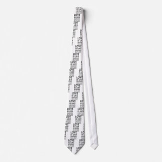 Cravates L'amour est comme entailler pas tout savent cela