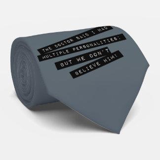 Cravates Les personnalités multiples de ' Have de docteur