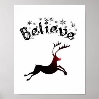 Croyez à la copie de renne posters