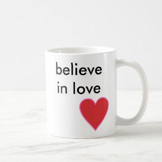 croyez à l'amour mug