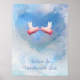 Croyez en affiche incroyable d'amour poster