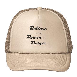 Croyez en puissance de prière, camionneur a eu casquette de camionneur