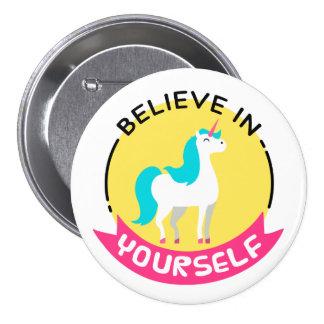 """""""Croyez en vous-même"""" l'insigne de licorne Badge"""