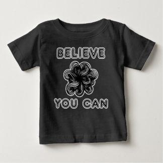 """""""Croyez que vous pouvez"""" T-shirt de bébé"""