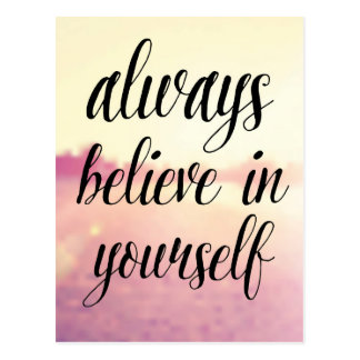 Croyez toujours en vous-même 2 carte postale