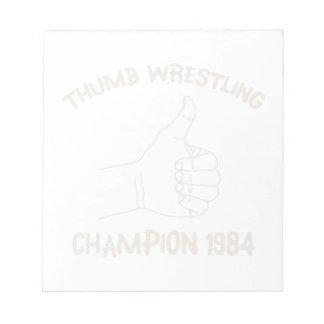 Cru 1984 de lutte de champion de pouce bloc-notes mémo