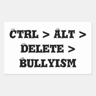 CTRL > alt > suppression > Bullyism - anti despote Sticker Rectangulaire