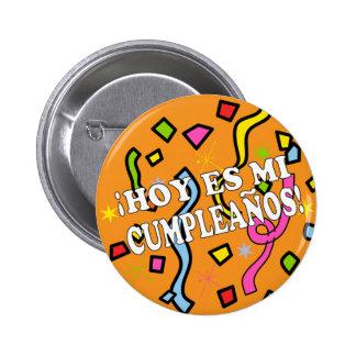 Cumpleaños Birhday du Hoy es MI dans l'Espagnol Pin's
