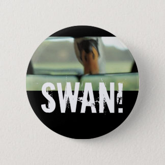 CYGNE ! BADGE