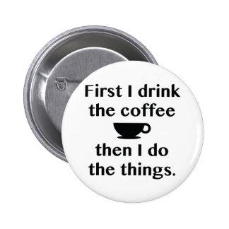 D'abord je bois du café badge