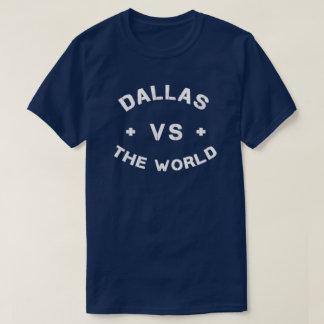 Dallas CONTRE le T-shirt du monde