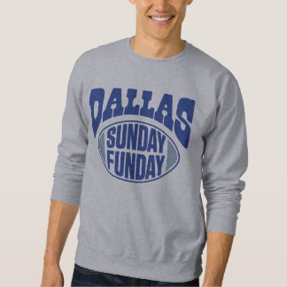 Dallas dimanche Funday Sweatshirt