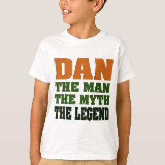 Dan - l'homme, le mythe, la légende ! t-shirt