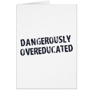 Dangereusement Overeducated Carte De Vœux