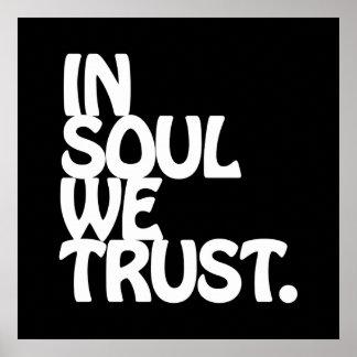 Dans l'âme nous faisons confiance poster