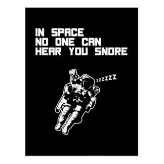 Dans l'espace personne peut vous entendre ronfler carte postale