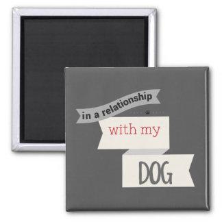 Dans un rapport avec mon aimant de gris de chien
