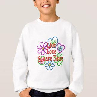 Danse carrée d'amour vivant sweatshirt