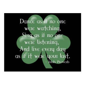Dansez comme si : : Proverbe irlandais (conception Carte Postale
