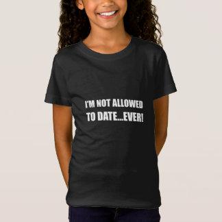 Date non accordée jamais T-Shirt