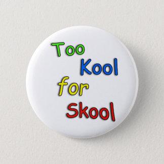 De Childs cool trop pour l'école Badge