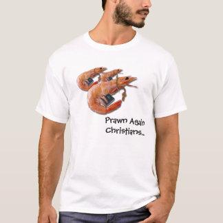 De crevette rose chrétiens encore - T-shirt