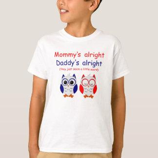 De la maman le papa bien bien t-shirt