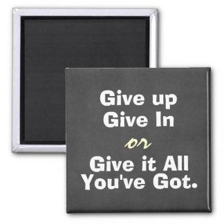 De motivation abandonnez donnent dans la citation aimant