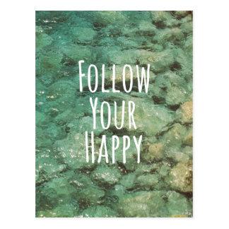 De motivation suivez votre citation heureuse carte postale