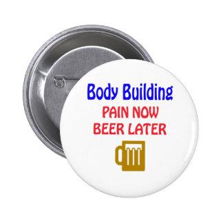 De musculation de douleur bière maintenant plus badge