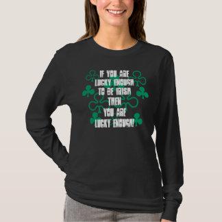 ~ de T-shirt si vous êtes assez chanceux pour être