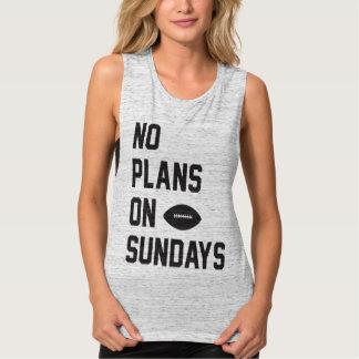 Débardeur Aucuns plans sur le réservoir de dimanche du