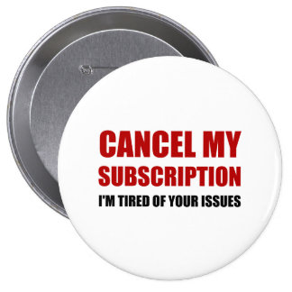 Décommandez les questions d'abonnement badge rond 10 cm