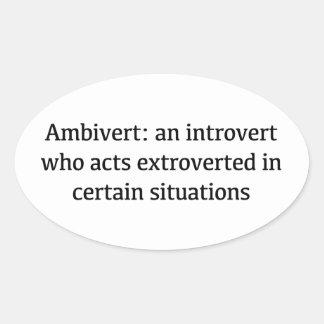 Définition d'Ambivert Sticker Ovale
