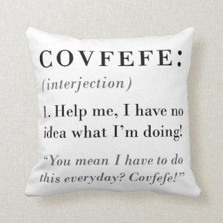 Définition de Covfefe Coussin
